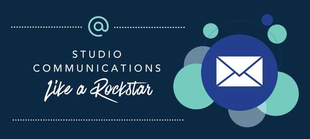 Studio Communications Like a Rockstar